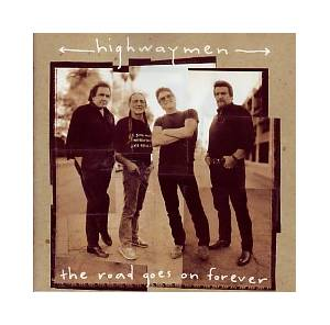 The Highwaymen: The Road Goes On Forever (CD) - Bild 1