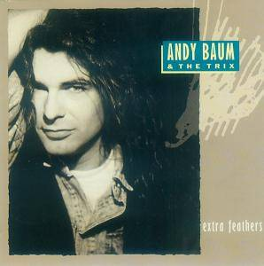 Cover - Andy Baum & The Trix: Extra Feathers