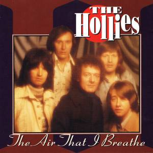The Hollies: Air That I Breathe (BR Music), The - Cover