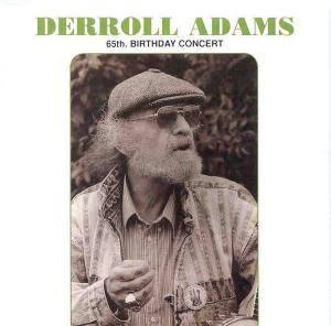 Derroll Adams 65th Birthday Concert CD