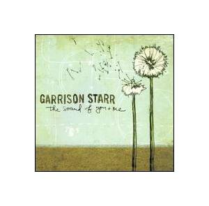 Cover - Garrison Starr: Sound Of You & Me, The