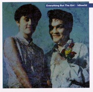 Cover - Everything But The Girl: Idlewild