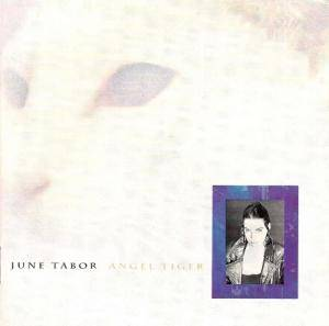 Cover - June Tabor: Angel Tiger