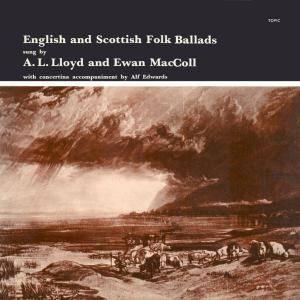 Cover - Ewan MacColl: English And Scottish Folk Ballads