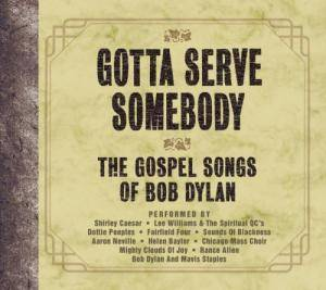 Cover - Fairfield Four: Gotta Serve Somebody - The Gospel Songs Of Bob Dylan