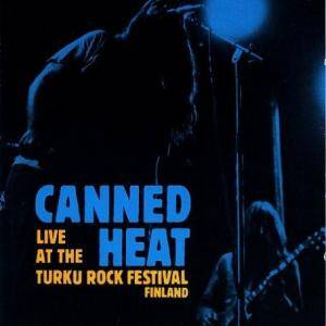 Canned Heat: Live At The Turku Rock Festival Finland - Cover