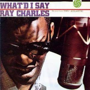 Ray Charles: What'd I Say - Cover