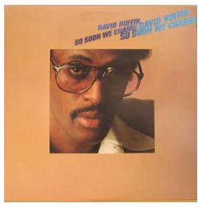 Cover - David Ruffin: So Soon We Change