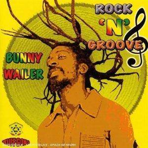 Cover - Bunny Wailer: Rock 'n' Groove