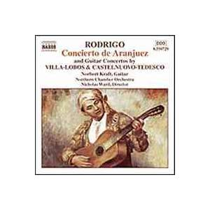 Cover - Mario Castelnuovo-Tedesco: Concierto De Aranjuez / Concerto For Guitar And Orchestra