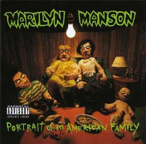 Marilyn Manson: Portrait Of An American Family - Cover