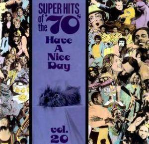 Cover - Dean Friedman: Super Hits Of The 70's - Have A Nice Day Vol. 20