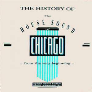 "Cover - Farley ""Jackmaster"" Funk Feat. Darryl Pandy: History Of The House Sound Of Chicago, The"