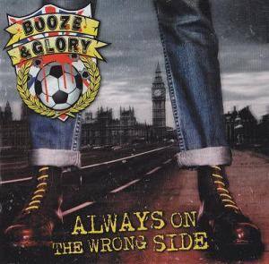 Booze & Glory: Always On The Wrong Side - Cover