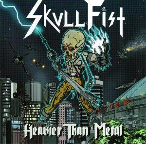 Skull Fist: Heavier Than Metal - Cover