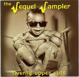 Sequel Sampler: twenty upper cuts ... from the sequel archive, the - Cover