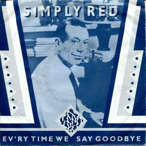 Cover - Simply Red: Ev'ry Time We Say Goodbye