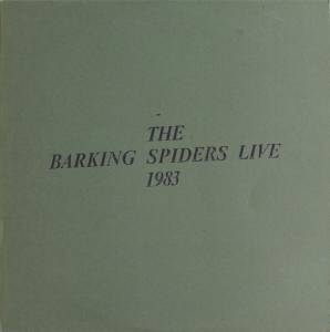 Cold Chisel: Barking Spiders Live 1983, The - Cover