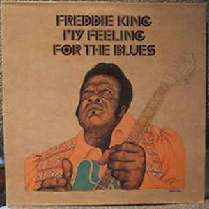 Cover - Freddie King: My Feeling For The Blues