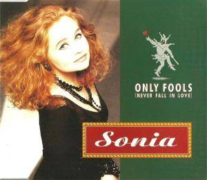 Cover - Sonia: Only Fools (Never Fall In Love)