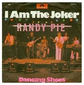randy pie i am the joker 7 1975. Black Bedroom Furniture Sets. Home Design Ideas