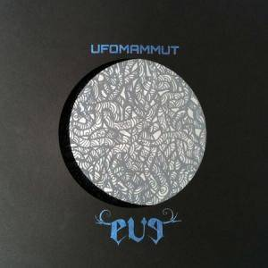 Ufomammut: Eve - Cover
