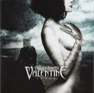 Bullet For My Valentine: Fever (CD) - Bild 1