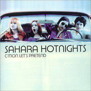 Cover - Sahara Hotnights: C'mon Let's Pretend