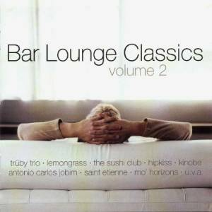 Cover - Funky Lowlives, The: Bar Lounge Classics Vol. 2