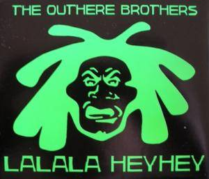 The Outhere Brothers: Lalala Heyhey - Cover