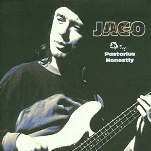 "Jaco Pastorius: ""Honestly"" Solo Live - Cover"