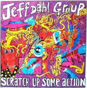 Jeff Dahl Group: Scratch Up Some Action - Cover
