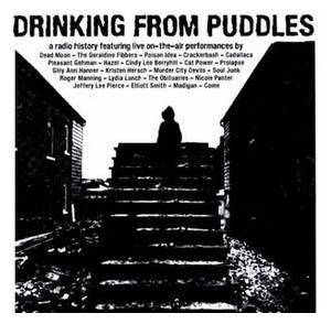 Cover - Come: Drinking From Puddles: A Radio History