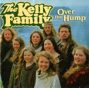 The Kelly Family: Over The Hump (CD) - Bild 1