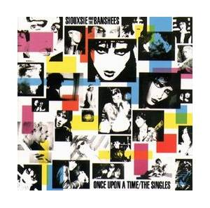 Siouxsie & The Banshees: Once Upon A Time/The Singles - Cover