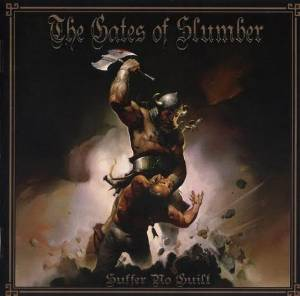 The Gates Of Slumber: Suffer No Guilt - Cover