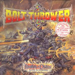 Bolt Thrower: Realm Of Chaos (Slaves To Darkness) (LP) - Bild 1