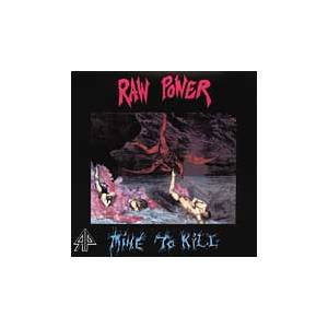 Raw Power: Mine To Kill - Cover