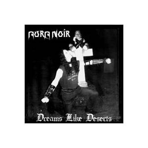 Aura Noir: Dreams Like Deserts - Cover