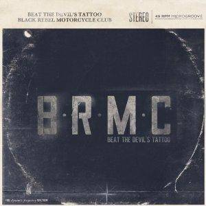 Cover - Black Rebel Motorcycle Club: Beat The Devil's Tattoo