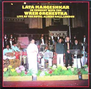 Cover - Lata Mangeshkar: In Concert With The Wren Orchestra Live At The Royal Albert Hall, London