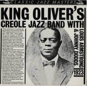 Cover - King Oliver's Creole Jazz Band: Classic Jazz Masters - King Oliver's Creole Jazz Band With Louis Armstrong & Johnny Dodds