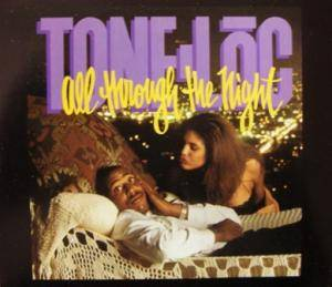 Cover - Tone-Lōc: All Through The Night
