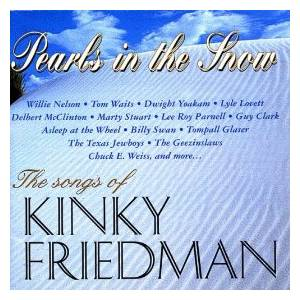Pearls In The Snow - The Songs Of Kinky Friedman - Cover