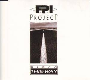 Cover - F.P.I. Project: Disco This Way