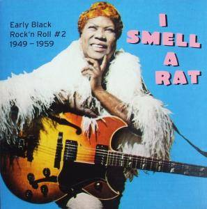 "Cover - ""5"" Royales, The: I Smell A Rat - Early Black Rock'n Roll #2 1949-1959"