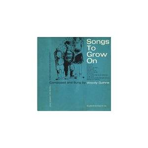 Cover - Woody Guthrie: Songs To Grow On Vol.1