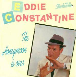 Cover - Eddie Constantine: Honeymoon Is Over, The