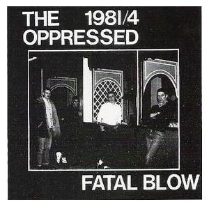Cover - Oppressed, The: Fatal Blow