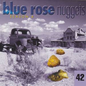 Cover - Ryan Bingham: Blue Rose Nuggets 42